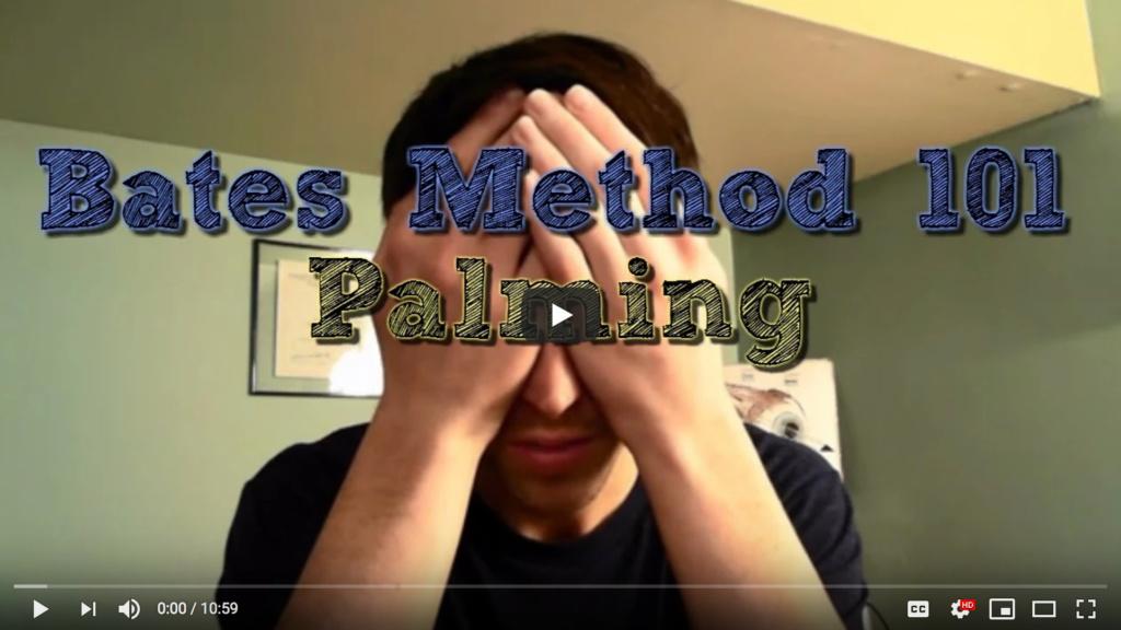 Screenshot_2020-07-09 Bates Method 101 Palming